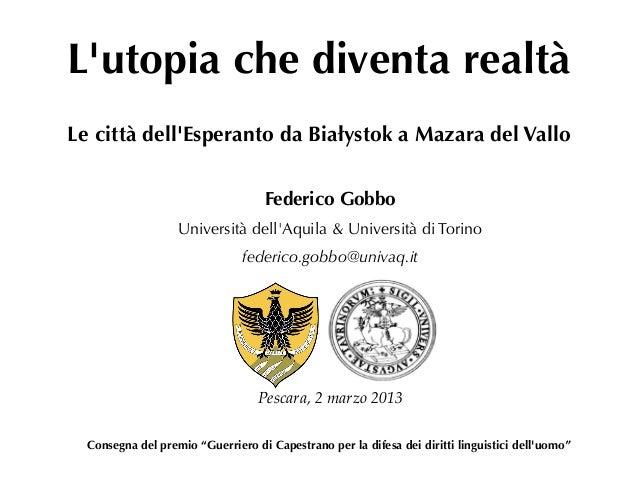 L'utopia che diventa realtà