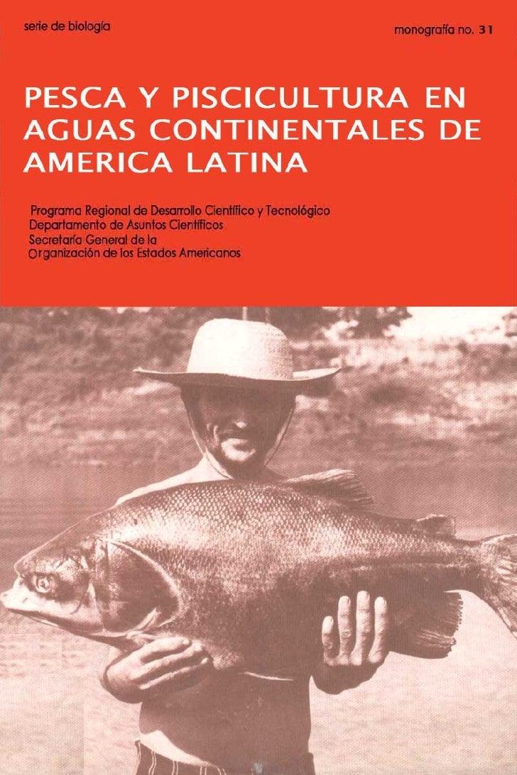 Pesca y piscicultura en aguas continentales de america latina