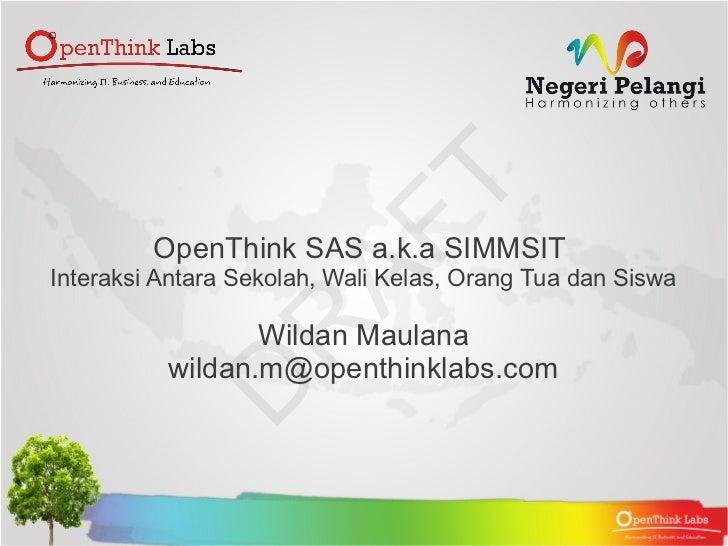 OpenThink SAS : Interaksi Antara Sekolah, Wali Kelas, Siswa dan Orang Tua
