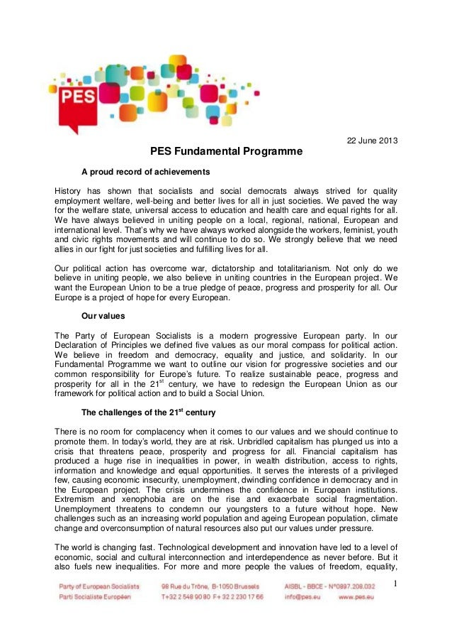 1 22 June 2013 PES Fundamental Programme A proud record of achievements History has shown that socialists and social democ...