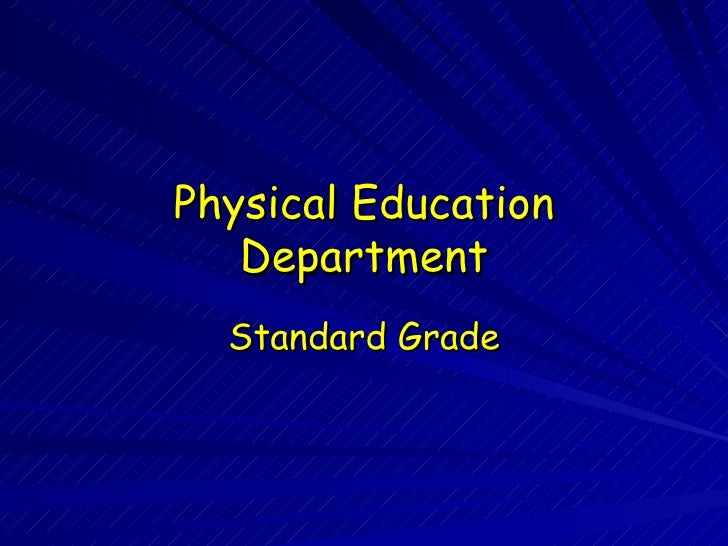 Physical Education Department Standard Grade