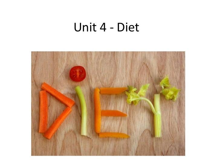 Unit 4 - Diet<br />