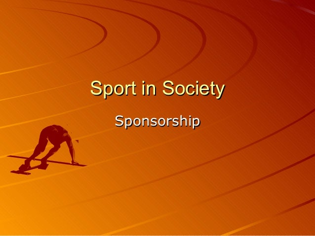 Sport in SocietySport in Society SponsorshipSponsorship