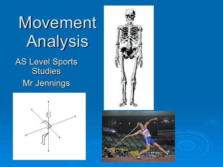 Movement Analysis AS Level Sports Studies Mr Jennings
