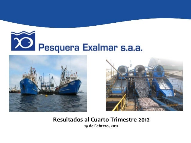 Pesquera Exalmar 2012