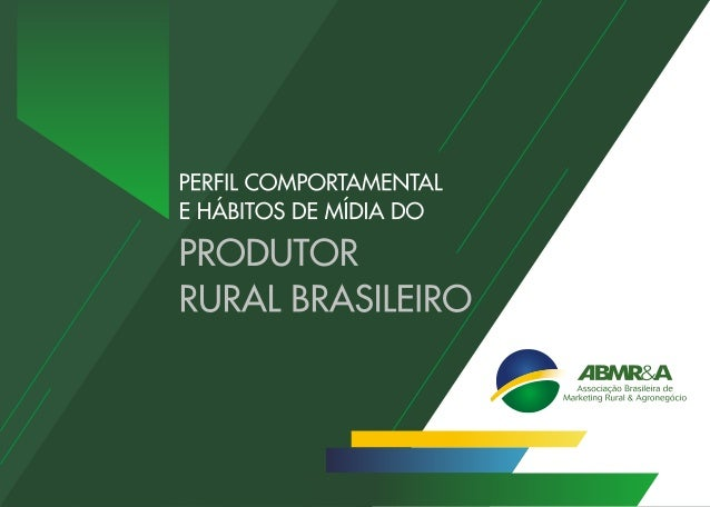 Pesquisa ABMRA - Perfil Comportamental e Hábitos de Mídia do Produtor Rural