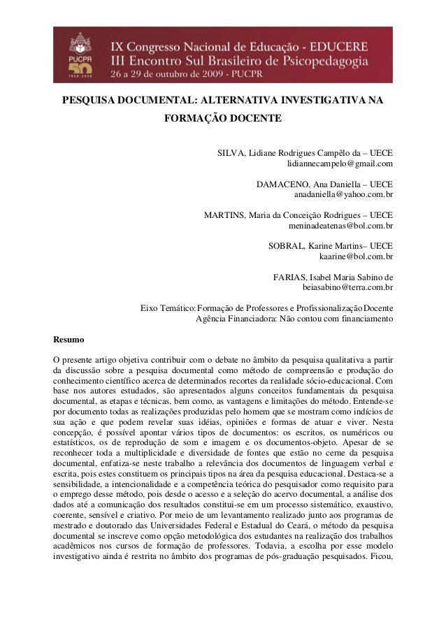 PESQUISA DOCUMENTAL: ALTERNATIVA INVESTIGATIVA NA FORMAÇÃO DOCENTE SILVA, Lidiane Rodrigues Campêlo da – UECE lidiannecamp...