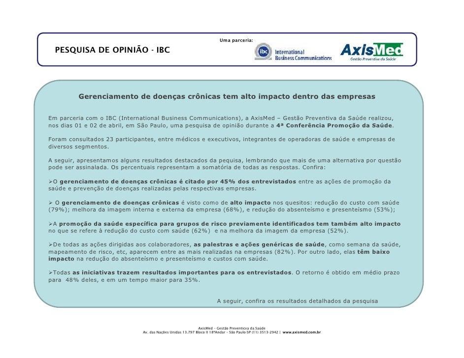 Uma parceria:    PESQUISA DE OPINIÃO - IBC              Gerenciamento de doenças crônicas tem alto impacto dentro das empr...