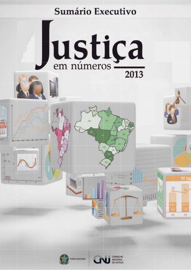 Pesquisa justiça em números 2013