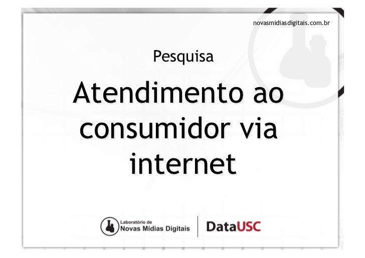 Pesquisa: Atendimento ao consumidor via internet