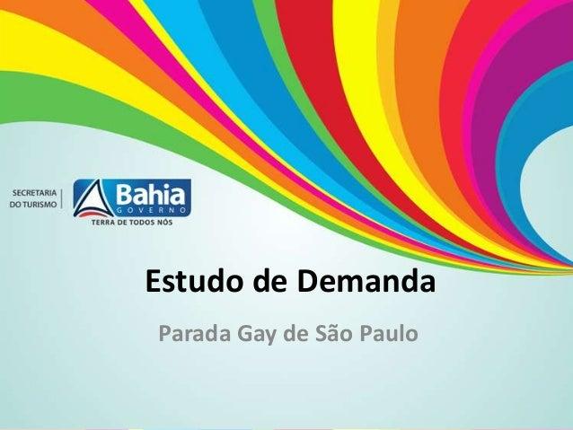 Estudo de Demanda Parada Gay de São Paulo