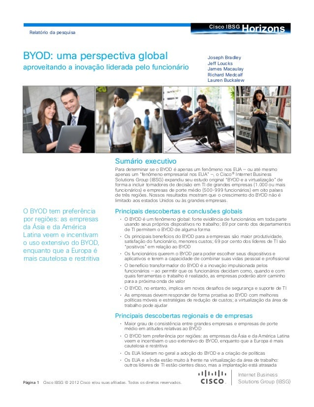 Joseph Bradley Jeff Loucks James Macaulay Richard Medcalf Lauren Buckalew BYOD: uma perspectiva global aproveitando a inov...