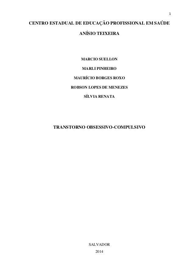 1 CENTRO ESTADUAL DE EDUCAÇÃO PROFISSIONAL EM SAÚDE ANÍSIO TEIXEIRA MARCIO SUELLON MARLI PINHEIRO MAURÍCIO BORGES ROXO ROB...