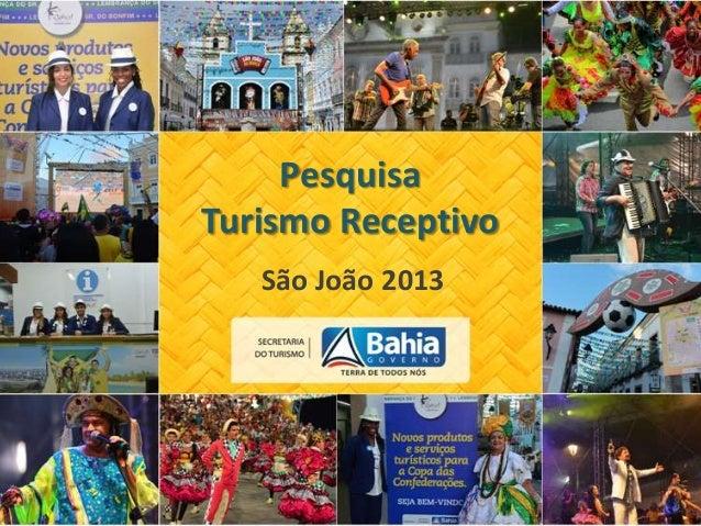Pesquisa Turismo Receptivo São João 2013