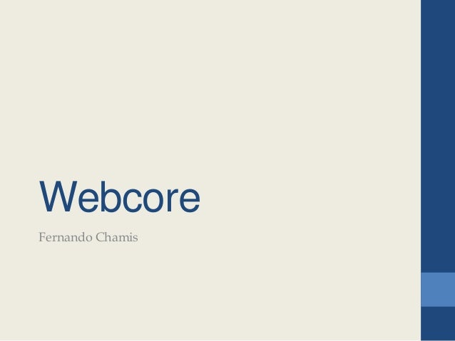 Webcore Fernando Chamis