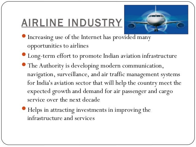 pest analysis indian aviation sector Aviation sector details pest analysis political factors the airline sector in  india is transforming from being highly controlled to a more liberalized sector.