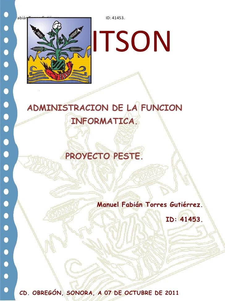 -9525-647065809625-123190-914400-325120         B ITSON <br />-4572003810<br />ADMINISTRACION DE LA FUNCION INFORMATICA.PR...