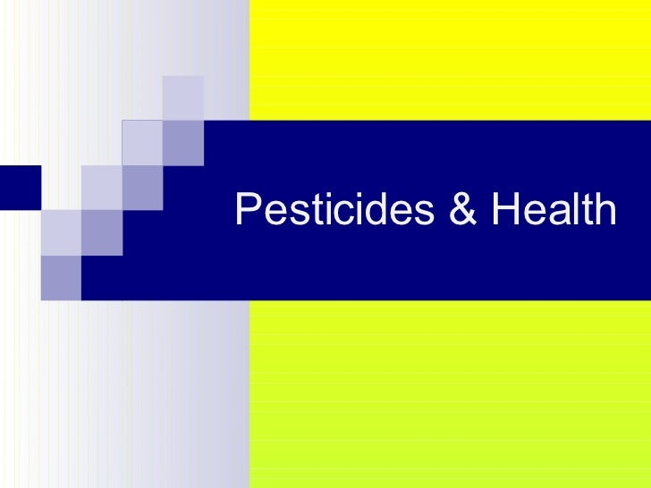 Pesticides & Health