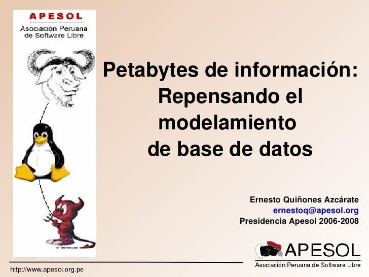 Petabytes De Informacion Repensando El Modelamiento De Datos