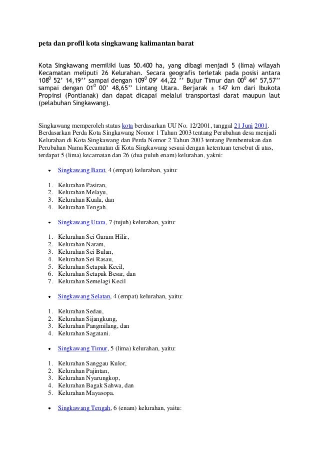peta dan profil kota singkawang kalimantan barat Kota Singkawang memiliki luas 50.400 ha, yang dibagi menjadi 5 (lima) wil...