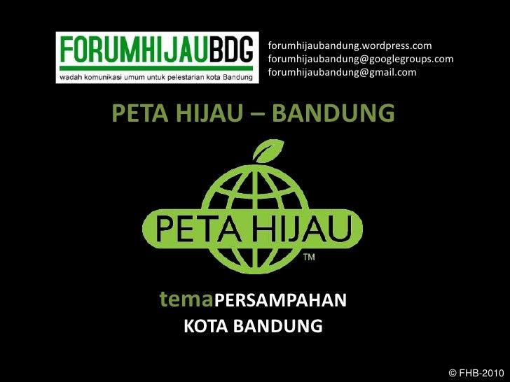 Peta Hijau Persampahan Kota Bandung, Jawa Barat (2010)