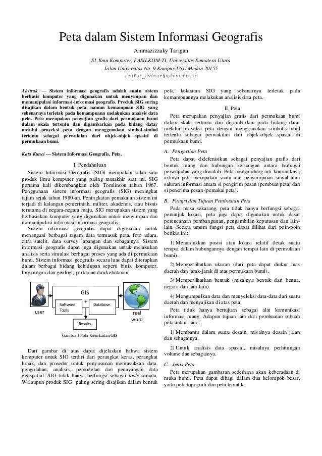Peta dalam Sistem Informasi Geografis Ammazizzaky Tarigan S1 Ilmu Komputer, FASILKOM-TI, Universitas Sumatera Utara Jalan ...