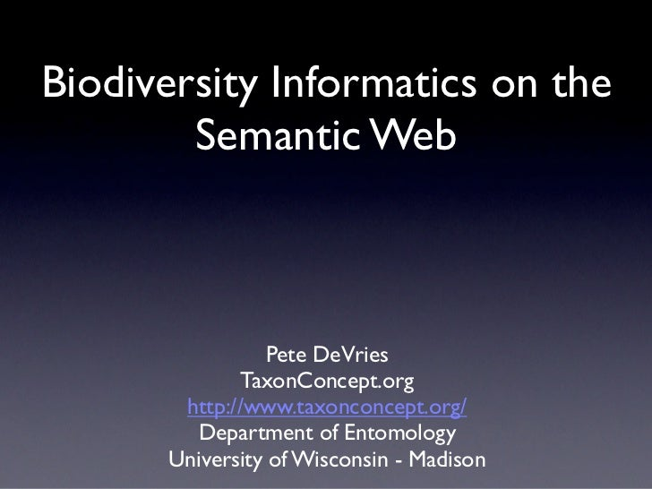 Biodiversity Informatics on the Semantic Web