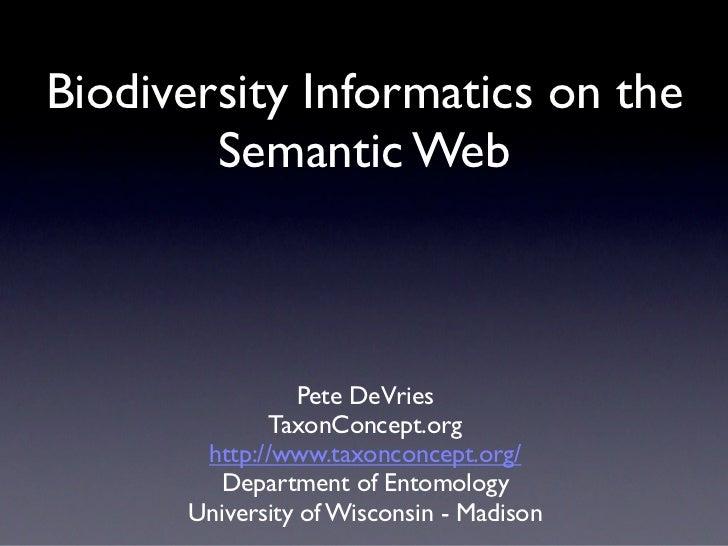 Biodiversity Informatics on the Semantic Web