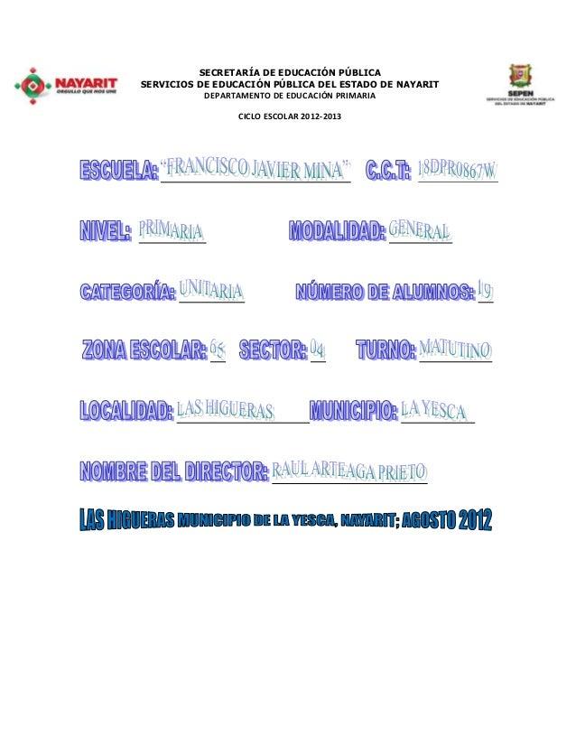 SECRETARÍA DE EDUCACIÓN PÚBLICA SERVICIOS DE EDUCACIÓN PÚBLICA DEL ESTADO DE NAYARIT DEPARTAMENTO DE EDUCACIÓN PRIMARIA CI...