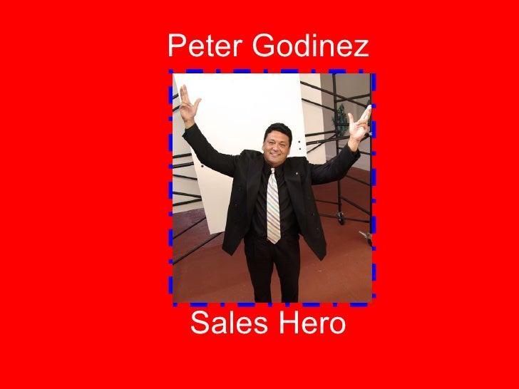 Peter Godinez Sales Hero