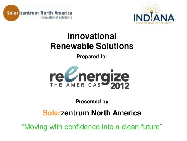 Innovational        Renewable Solutions                 Prepared for                Presented by      Solarzentrum North A...