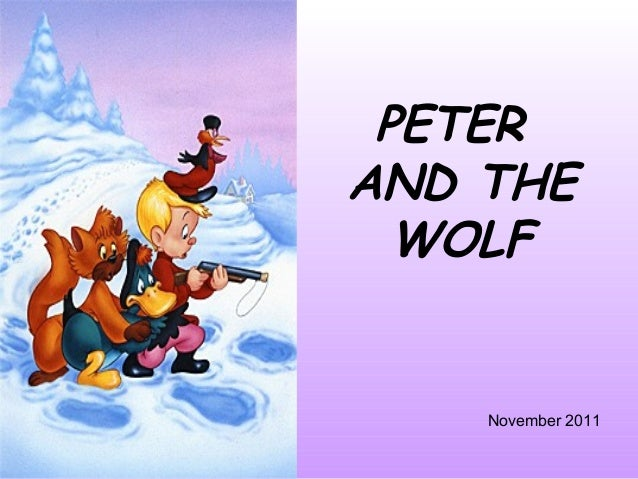 PETER AND THE WOLF November 2011