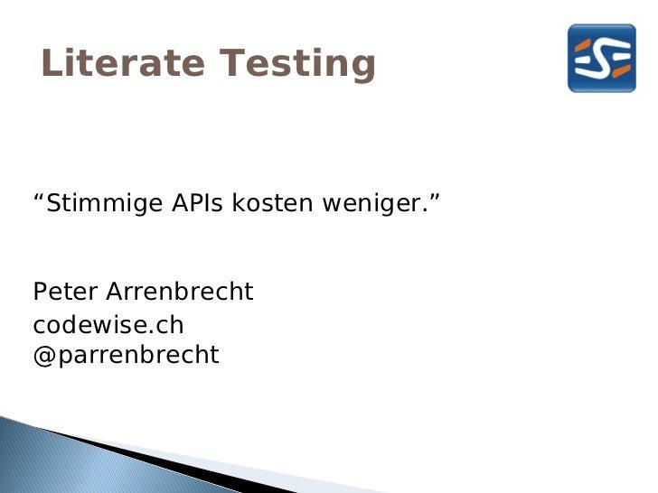 """ESEconf2011 - Arrenbrecht Peter: """"Literate Testing: Stimmige API's machen mehr Spass"""""""