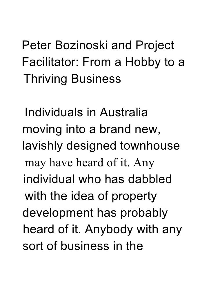 Peter Bozinoski and ProjectFacilitator: From a Hobby to aThriving Business Individuals in Australiamoving into a brand new...