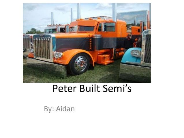 Peterbuilt Semi's Aidan