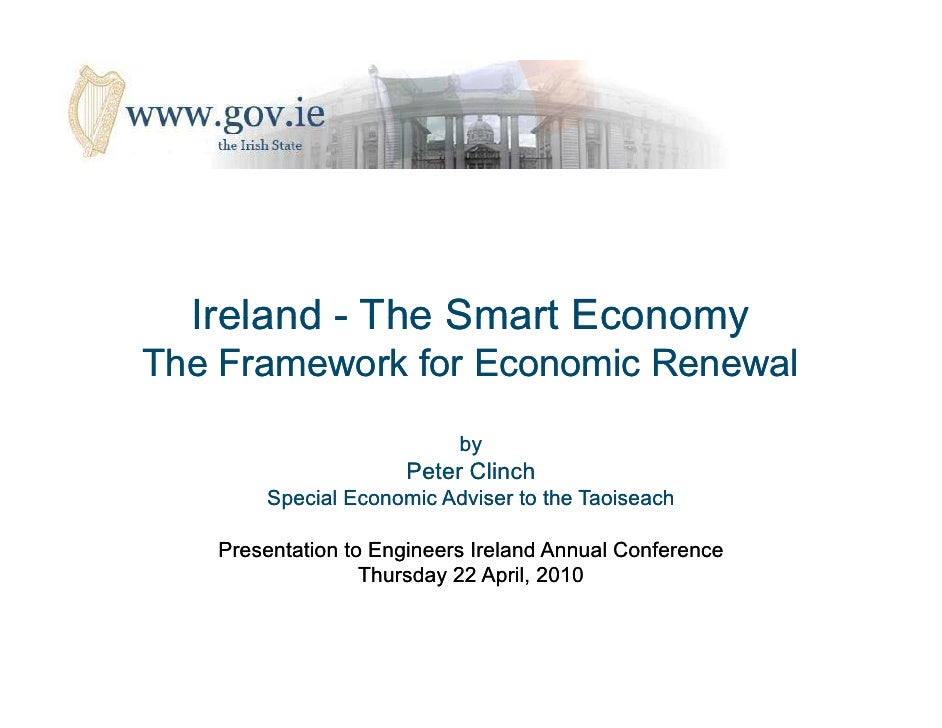 Ireland - The Smart Economy The Framework for Economic Renewal                            by                      Peter Cl...