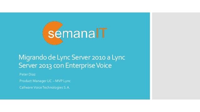 Migrando de Lync 2010 a Lync 2013 con Enterprise Voice