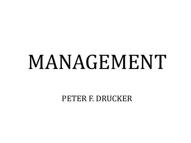 management genius peter f drucker «visible but not seen: the genius of peter drucker: prof fredmund malik  president of ceeman and iedc- bled school of management «peter drucker and the arts.