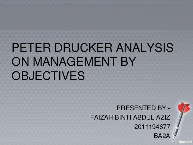 Peter drucker analysis on management by objectives