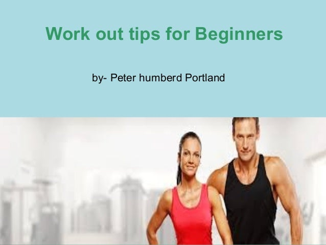 Work out tips for beginners