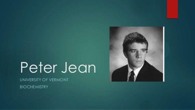 Peter JeanUNIVERSITY OF VERMONTBIOCHEMISTRY