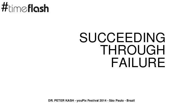 youPIX 2014: Como conseguir o sucesso falhando?