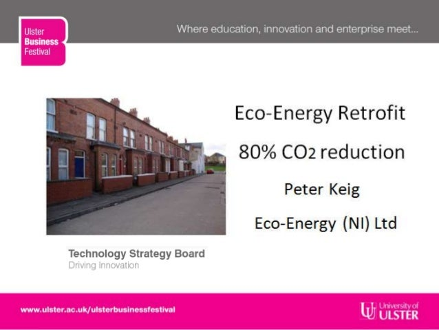 Enterprise, innovation and education...• 30 years in engineering• Founded Eco-Energy (NI) Ltd 2006• MSc thesis at UUJ - Re...