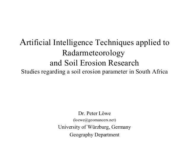 Artificial Intelligence Techniques applied to Radarmeteorology and Soil Erosion Research: Studies regarding a soil erosion parameter in South Africa