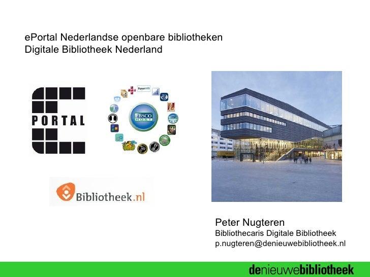 ePortal Nederlandse openbare bibliothekenDigitale Bibliotheek Nederland                                       Peter Nugter...