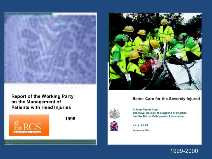 1999-2000 Report of the Working Party on the Management of Patients with Head Injuries 1999