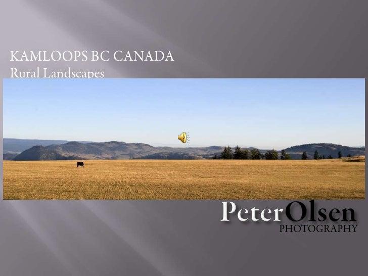 KAMLOOPS BC CANADA<br />Rural Landscapes<br />PeterOlsen<br />PHOTOGRAPHY<br />