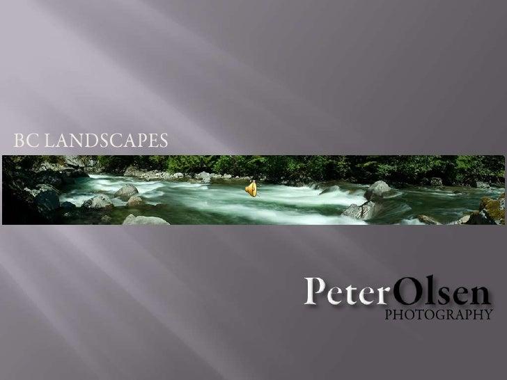 BC LANDSCAPES<br />PeterOlsen<br />PHOTOGRAPHY<br />