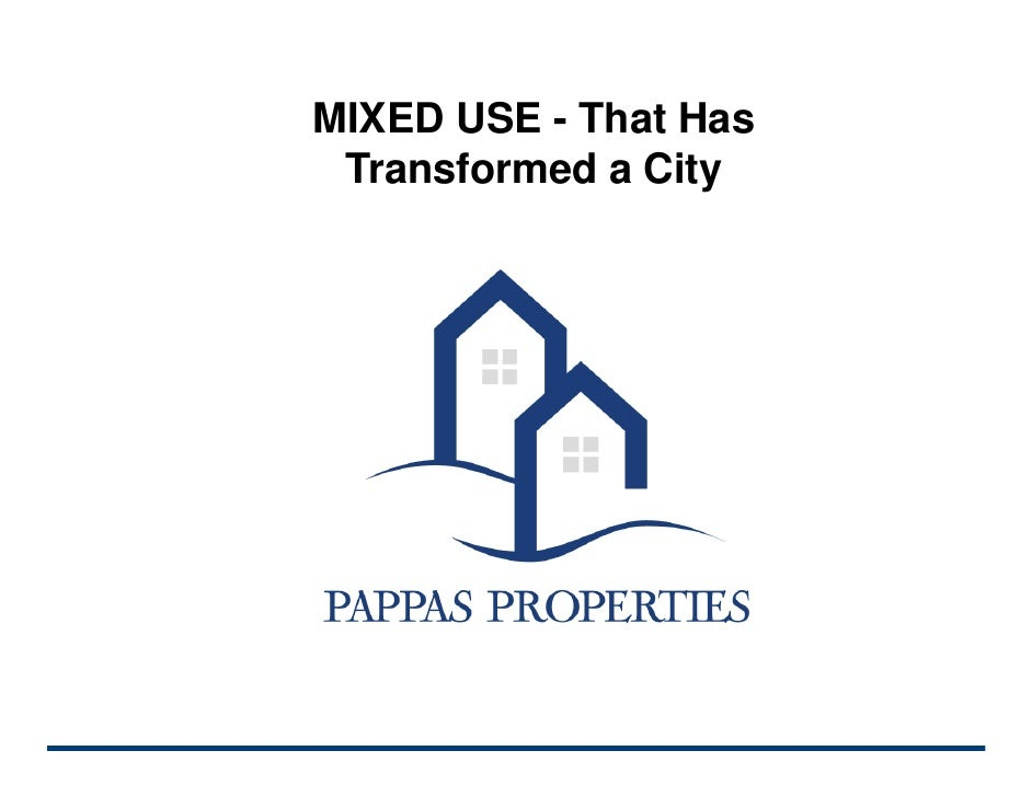 Mixed Use: That has transformed a city