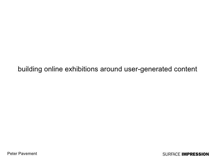 building online exhibitions around user-generated content